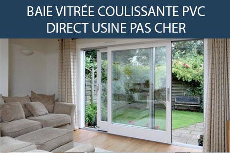BAIE VITRÉE COULISSANTE PVC DIRECT USINE PAS CHER